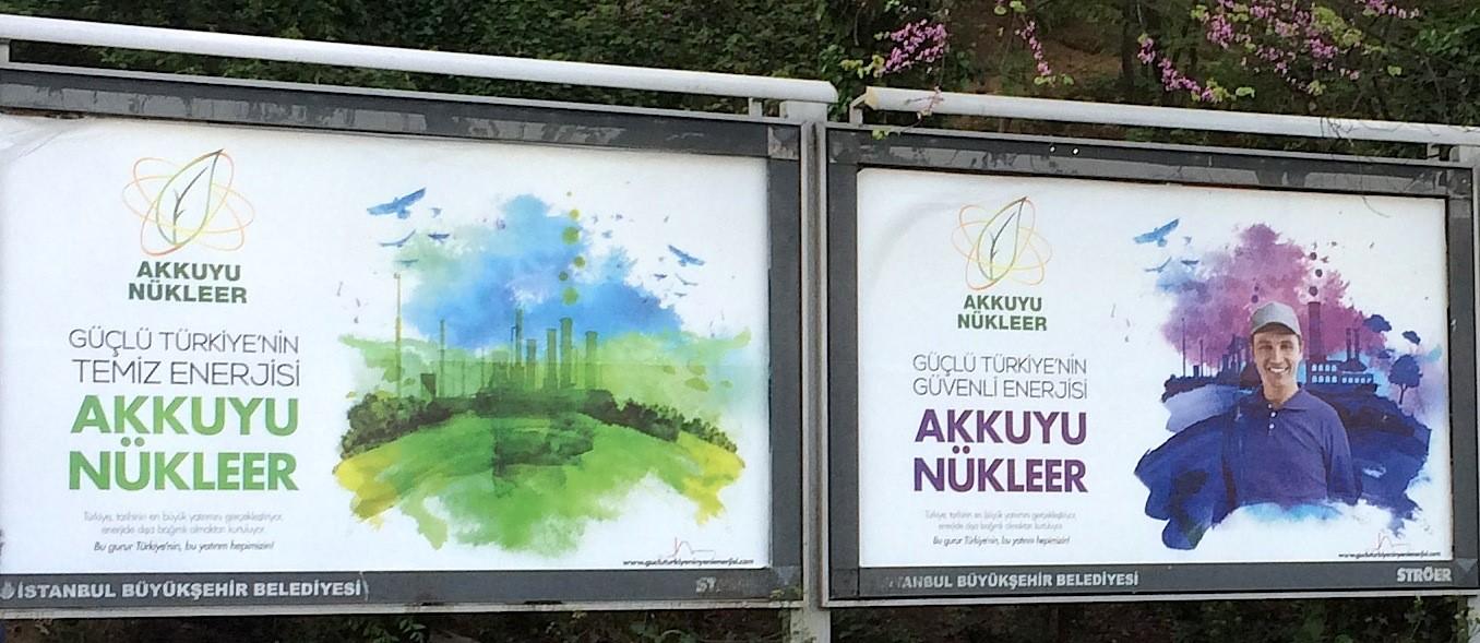 2015年にイスタンブールで掲げられた原発推進広告は、「強いトルコのクリーンなエネルギー」と宣伝した。